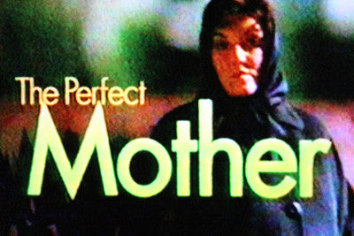 PERFECT MOTHER, THE (CBS-TVM 2/18/97) - Rewatch Classic TV - 1