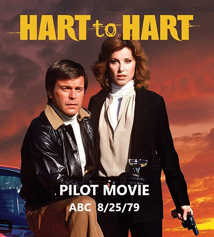 HART TO HART - THE PILOT MOVIE (ABC 8/25/79)