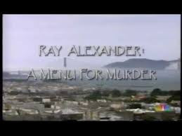 RAY ALEXANDER: A MENU FOR MURDER (NBC-TVM 3/20/95) - Rewatch Classic TV - 1