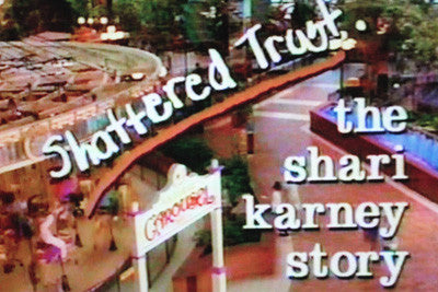 SHATTERED TRUST: THE SHARI KARNEY STORY (NBC-TVM 9/27/93) - Rewatch Classic TV - 1