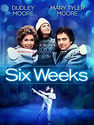 SIX WEEKS (1982) RARE - HARD TO FIND FILM!!!