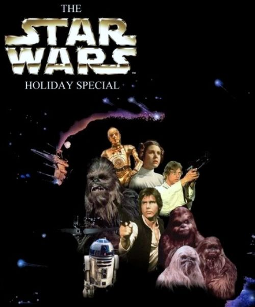 THE STAR WARS HOLIDAY SPECIAL (CBS 11/17/78 )
