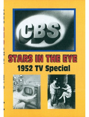 STARS IN THE EYE (CBS 11/15/52)