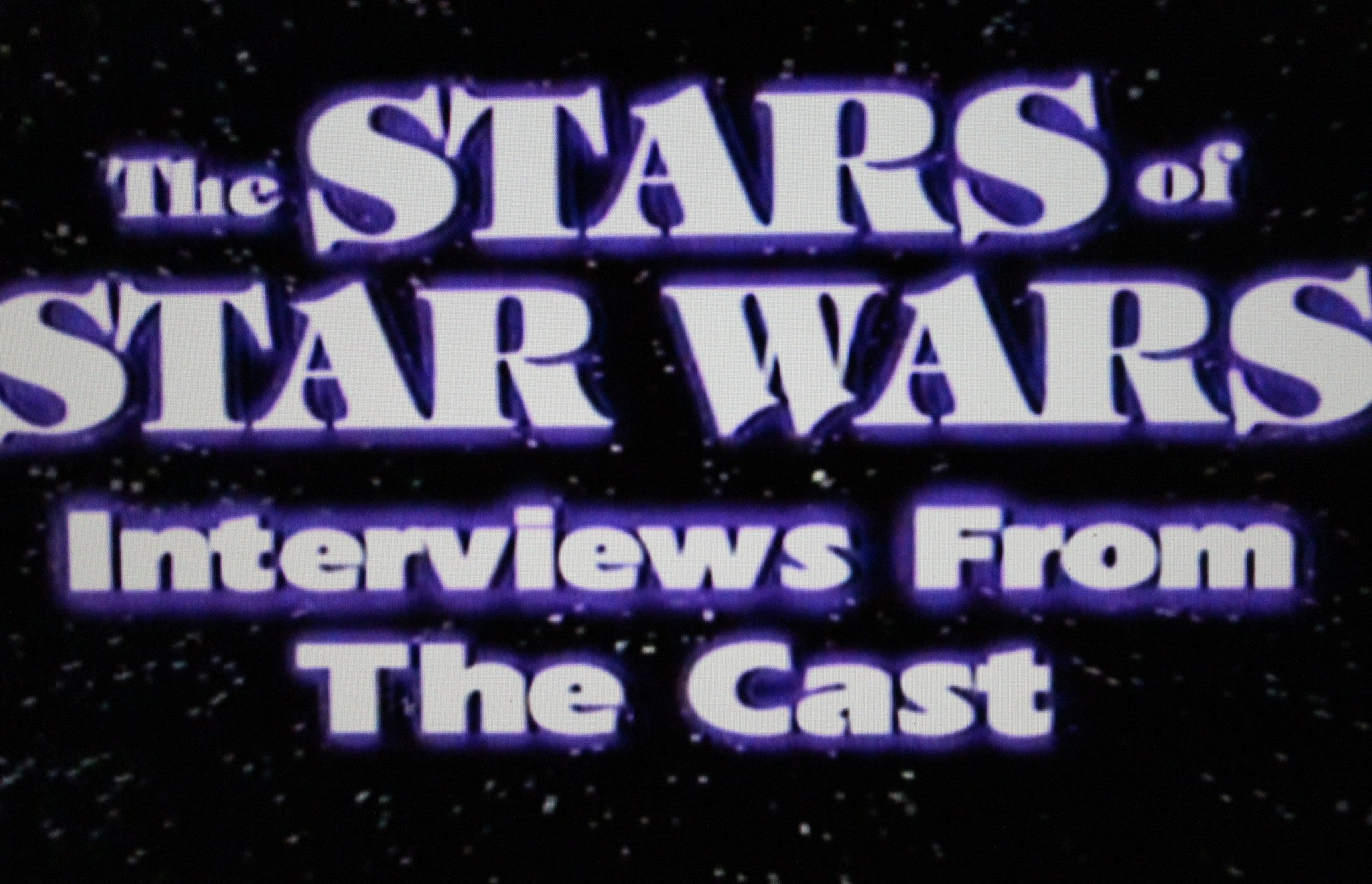 THE STARS OF STAR WARS: INTERVIEWS FROM THE CAST (1999) - Rewatch Classic TV - 1