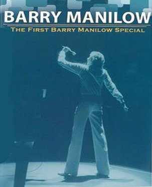 THE FIRST BARRY MANILOW SPECIAL (ABC 3/2/77)