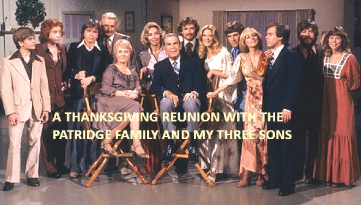 THANKSGIVING REUNION WITH THE PARTRIDGE FAMILY AND MY THREE SONS (ABC 11/25/77) RARE!
