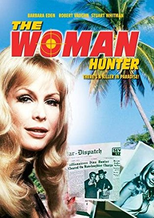 THE WOMAN HUNTER (CBS-TVM 9/19/72)