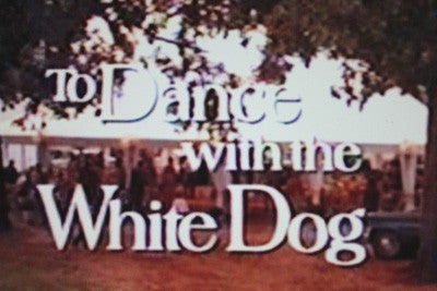 TO DANCE WITH THE WHITE DOG (CBS-TVM 12/5/93) - Rewatch Classic TV - 1