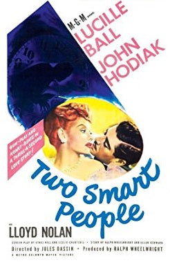 TWO SMART PEOPLE – Lucille Ball/John Hodiak/Lloyd Nolan (1946)