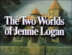 TWO WORLDS OF JENNIE LOGAN (CBS-TVM 10/31/79) - Rewatch Classic TV - 1