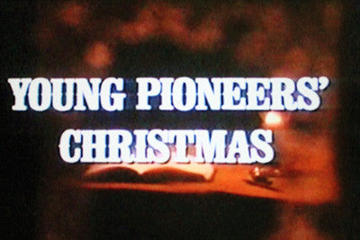 YOUNG PIONEERS' CHRISTMAS (ABC-TVM 12/17/76) - Rewatch Classic TV - 1