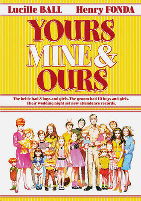 YOURS, MINE & OURS - Lucille Ball/Henry Fonda (1968)