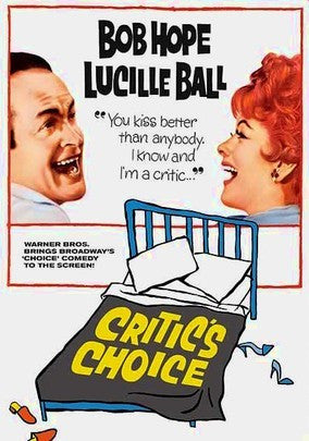 CRITIC'S CHOICE – Bob Hope/Lucille Ball (1963)