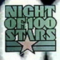 NIGHT OF 100 STARS - 3 DISC SET (1982/85/90)