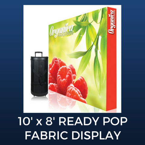 10' x 8' Ready Pop Fabric Display Package