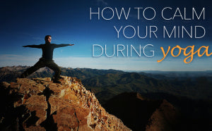 calm your mind for yoga