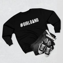 Load image into Gallery viewer, Unisex Crewneck Sweatshirt -- #GIRLGANG