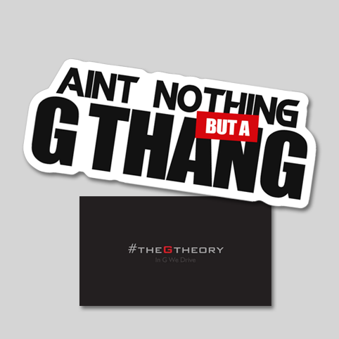 Ain't Nothing But A G Thang Sticker