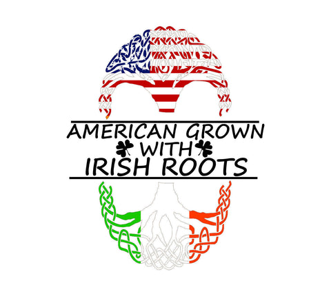 American Grown With Irish Roots