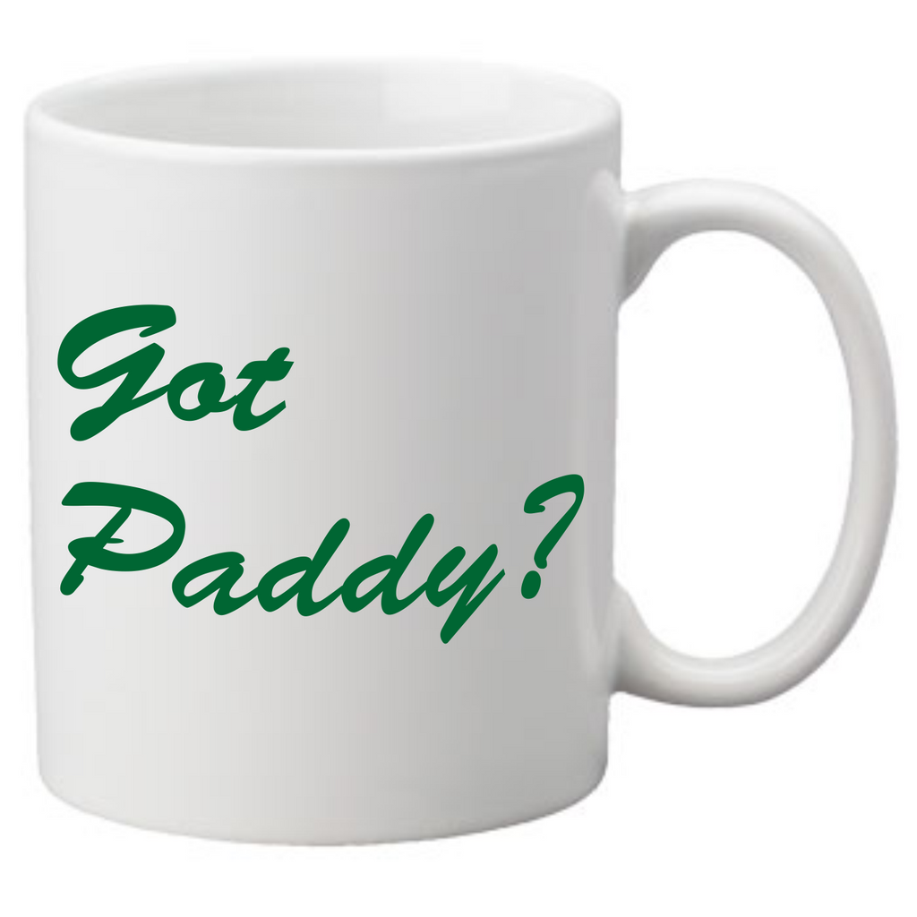 Got Paddy? Coffee Mug
