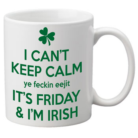 Keep Calm Irish Friday Coffee Mug