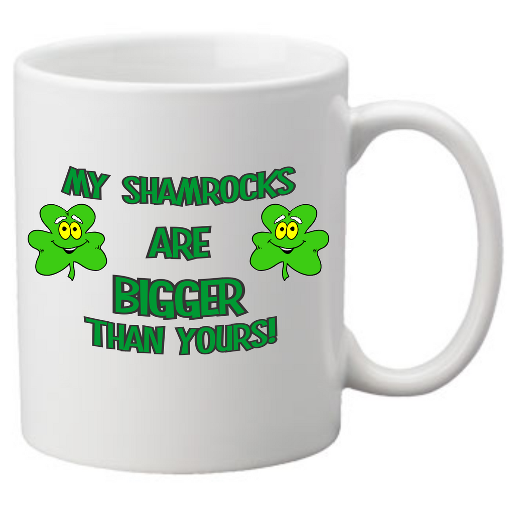 My shamrocks are bigger than yours Coffee Mug