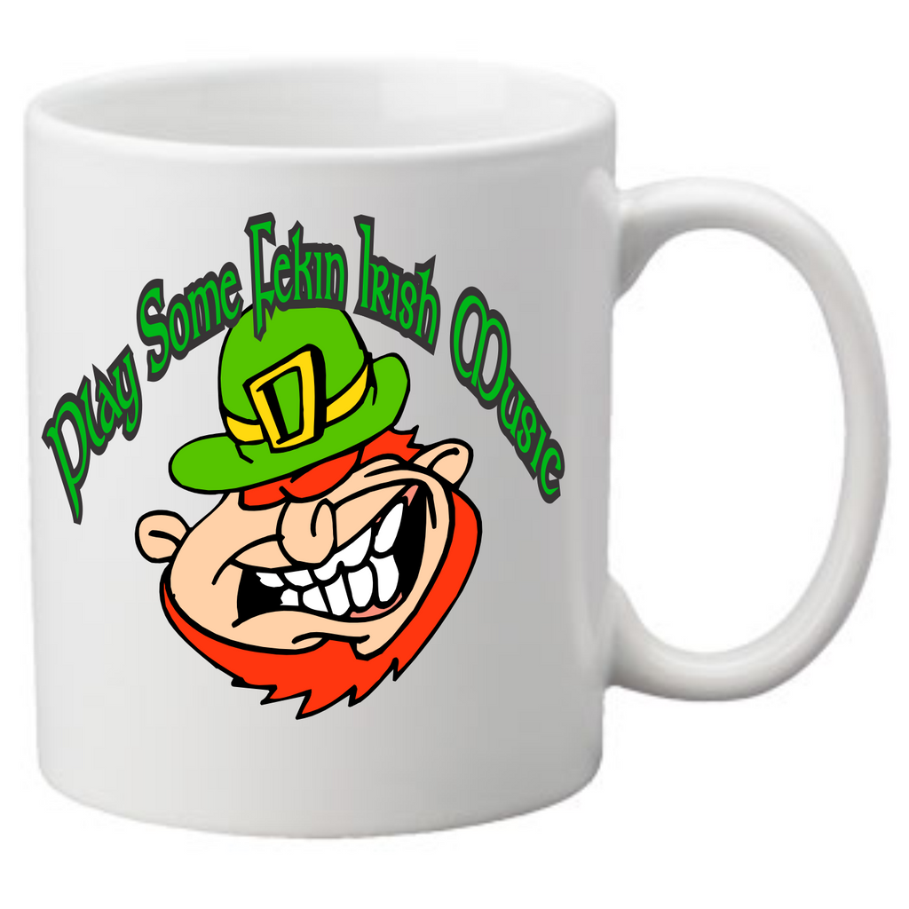 Play Some Feckin Irish Music 2 Coffee Mug