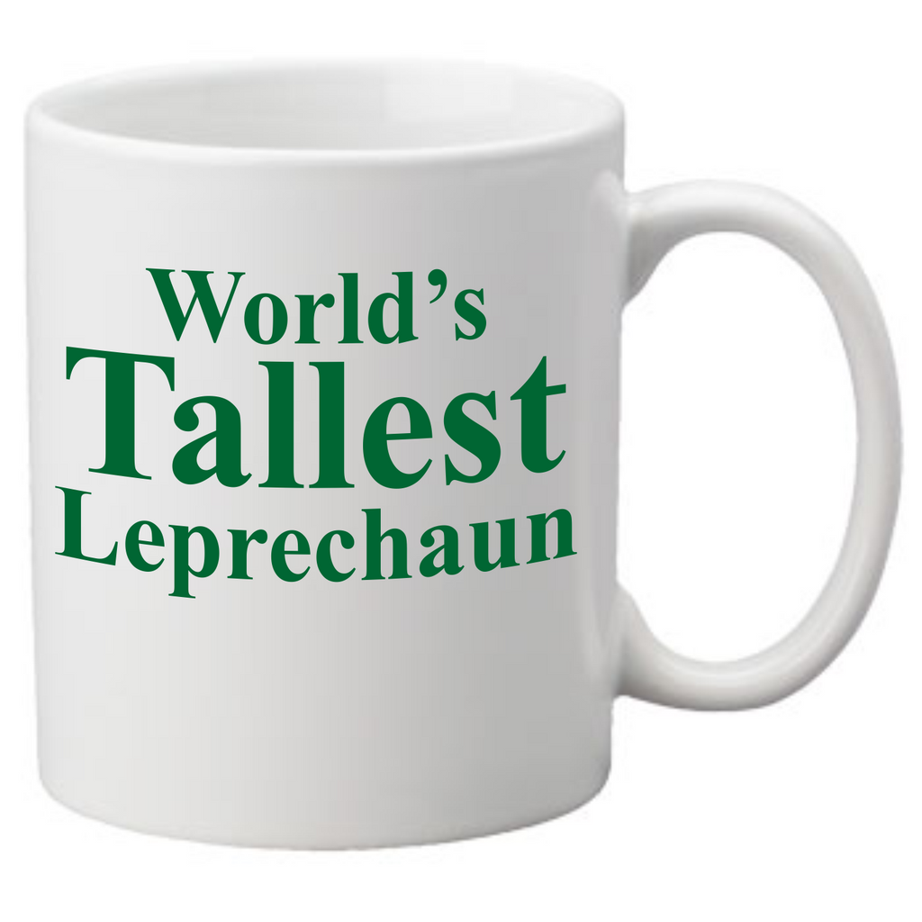 WORLDS TALLEST LEPRECHAUN Coffee Mug