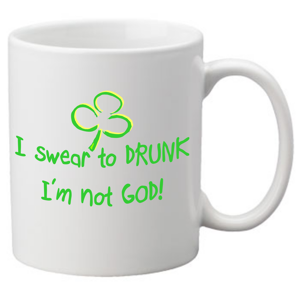 I Swear To Drunk I Am Not God Coffee Mug