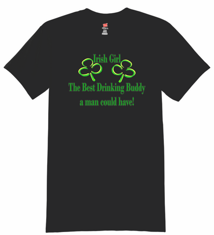 Irish girl the best drinking buddy T-Shirt