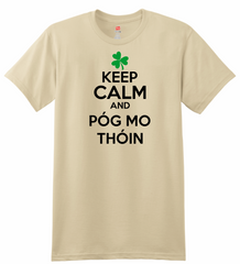 keep calm and póg mo thóin (Kiss My A**) T-Shirt