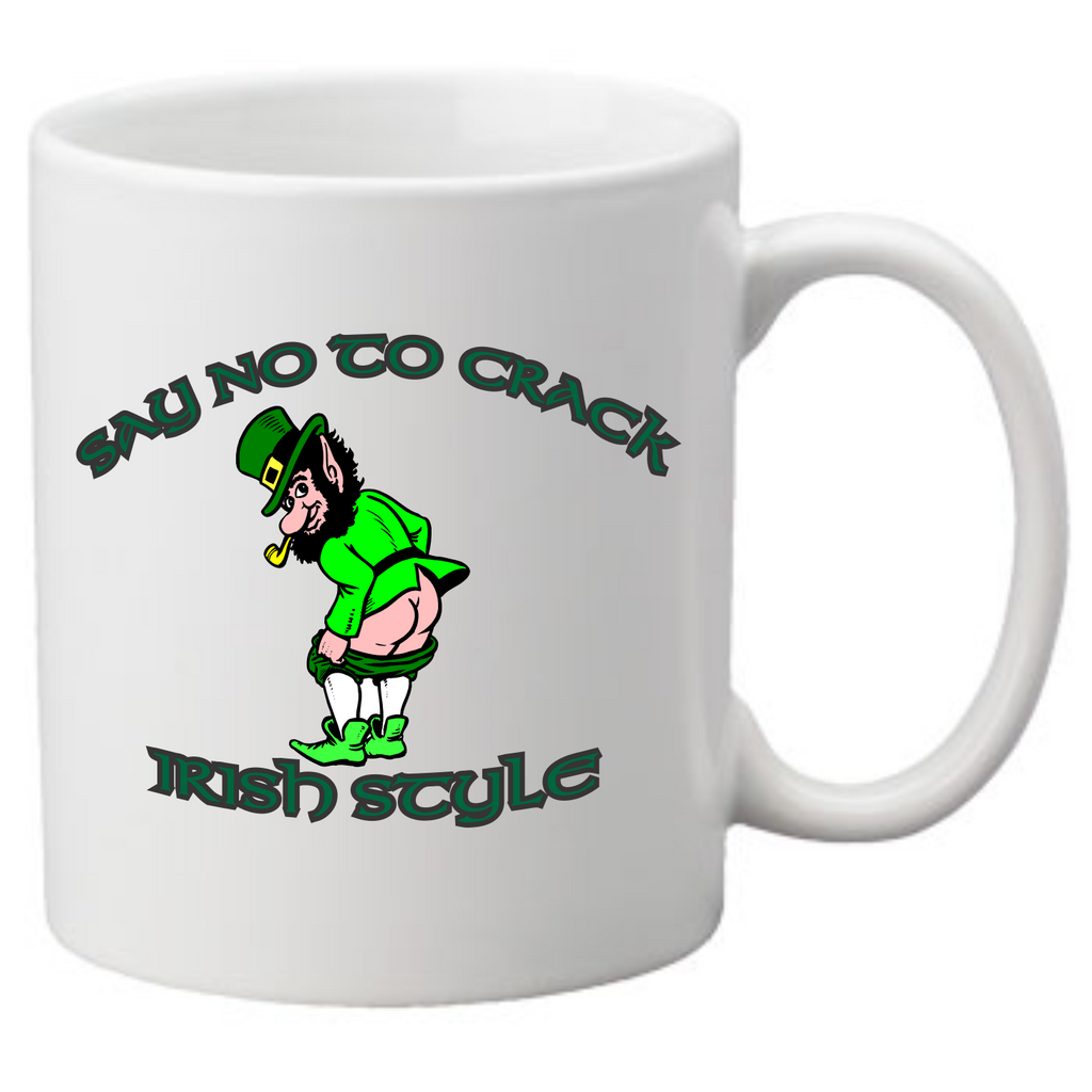 Say no to crack irish style Coffee Mug