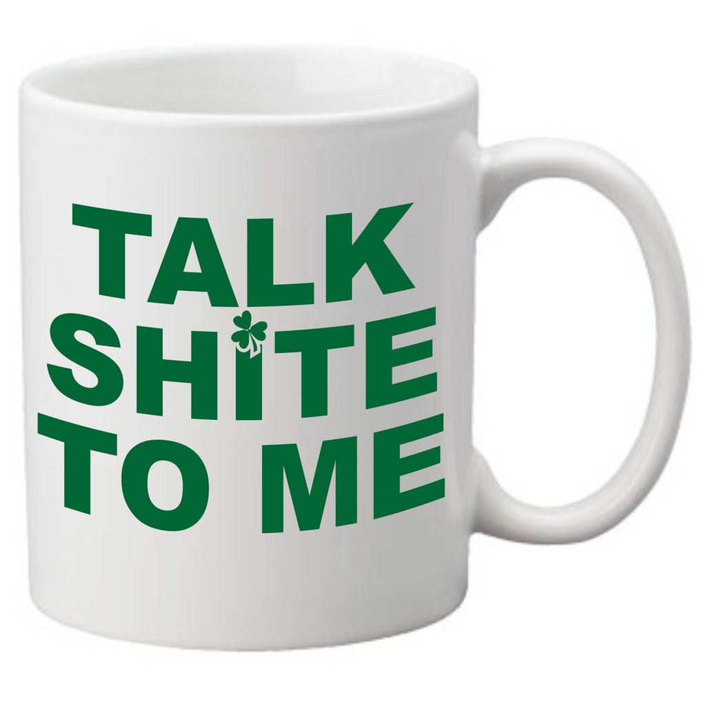 Talk Shite To Me Coffee Mug