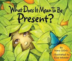 What Does it Mean to be Present? Hardcover