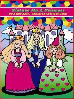 Do-a-Dot Art Activity Book Picture Me A Princess