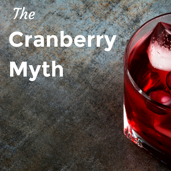 Does cranberry prevent UTIs? No, according to the American Medical Association.