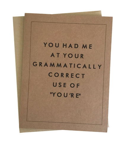 "Grammatically Correct Use of ""You're"" Greeting Card"