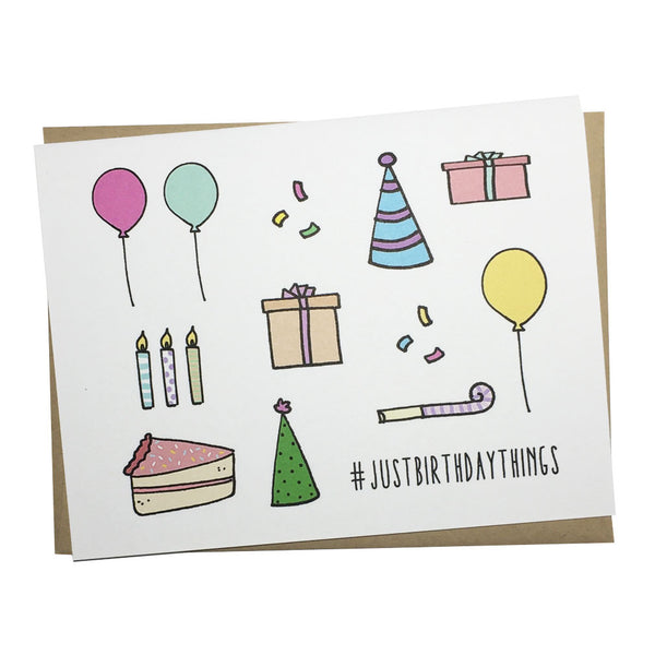 Just Birthday Things Greeting Card