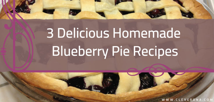 3 Delicious Homemade Blueberry Pie Recipes
