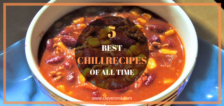 5 Best Chili Recipes of All Time
