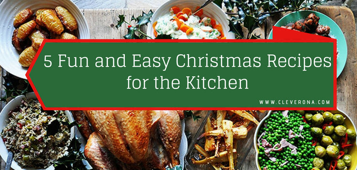 5 Fun and Easy Christmas Recipes for the Kitchen