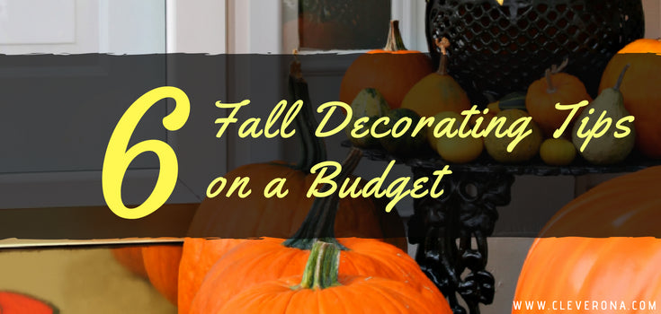 6 Fall Decorating Tips on a Budget