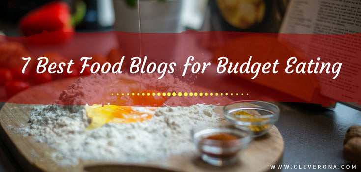 7 Best Food Blogs for Budget Eating