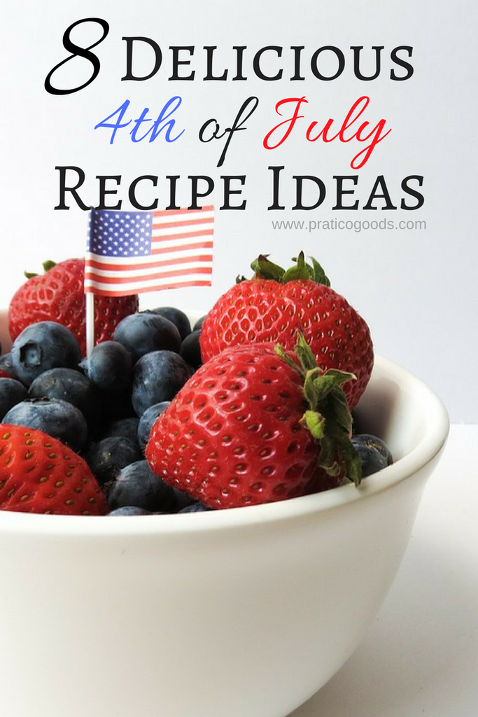 8 Delicious Fourth of July Recipe Ideas