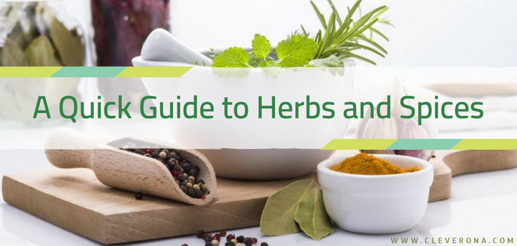 A Quick Guide to Herbs and Spices