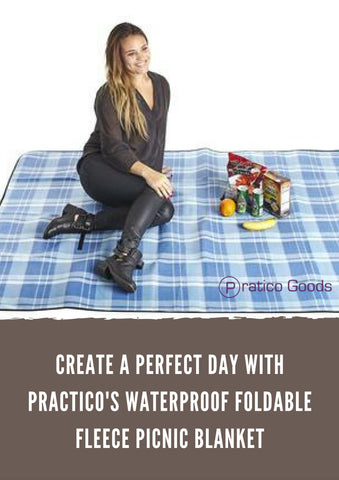 Create a Perfect Day with Practico's Waterproof Foldable Fleece Picnic Blanket