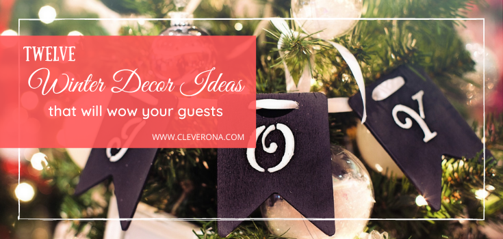 12 Winter Decor Ideas that Will Wow Your Guests