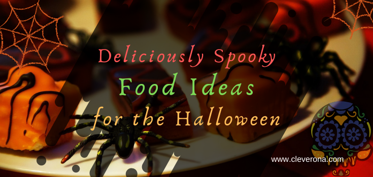 Deliciously Spooky Food Ideas For The Halloween