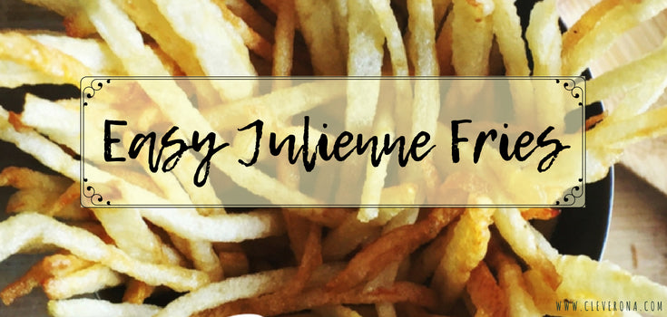 Easy Julienne Fries