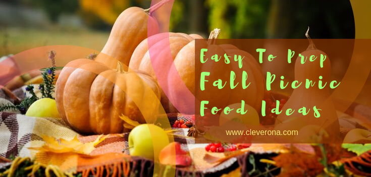 Easy To Prep Fall Picnic Food Ideas